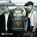 ЂBig Black Bootiq. Hip Hop Mix Tape. Box 1ї (CD)