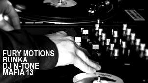 FuryMotions,Bunka,DJN-Tone,Mafia13
